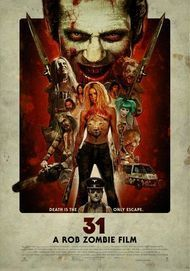 "Movie poster for ""Rob Zombie's 31"""