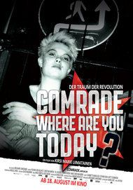 "Filmplakat für ""Comrade, where are you today?"""