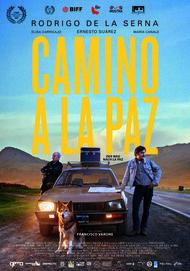 """Filmplakat für """"Camino a La Paz"""""""